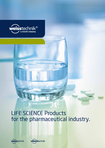 Download: LIFE SCIENCE Products for the pharmaceutical industry.